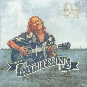 Vinyyli LP; Hans Theessink- 70 BIRTHDAY BASH