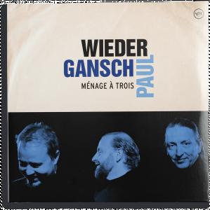 Vinyyli LP; Wieder, Gansch & Paul – Ménage À Trois